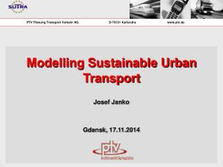 Modelling Sustainable Urban Transport