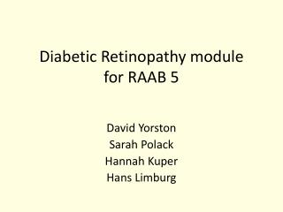 Diabetic Retinopathy module  for RAAB 5