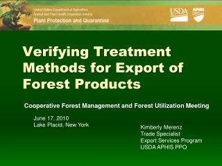 Verifying Treatment Methods for Export of Forest Products