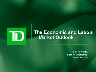 The Economic and Labour Market Outlook