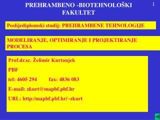 PREHRAMBENO -BIOTEHNOLOŠKI  FAKULTET