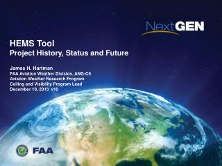 HEMS Tool Project History, Status and Future