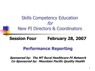 Skills Competency Education  for New PI Directors & Coordinators