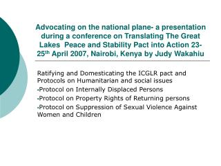 Ratifying and Domesticating the ICGLR pact and Protocols on Humanitarian and social issues