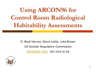 Using ARCON96 for Control Room Radiological Habitability Assessments