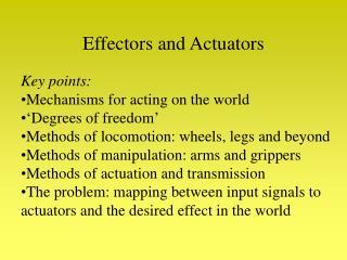 Effectors and Actuators
