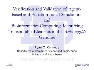Ryan C. Kennedy Department of Computer Science and Engineering University of Notre Dame