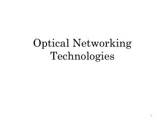 Optical Networking Technologies