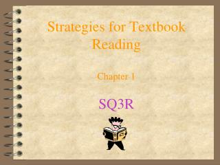 Strategies for Textbook Reading Chapter 1