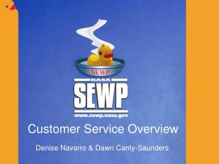 Customer Service Overview