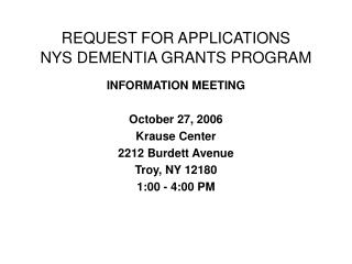 REQUEST FOR APPLICATIONS NYS DEMENTIA GRANTS PROGRAM