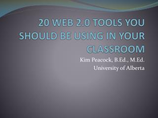 20 WEB 2.0 TOOLS YOU SHOULD BE USING IN YOUR CLASSROOM