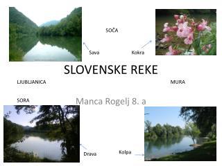SLOVENSKE REKE