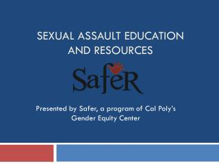 Sexual Assault Education and Resources