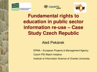 Fundamental rights to education in public sector information re-use – Case Study Czech Republic