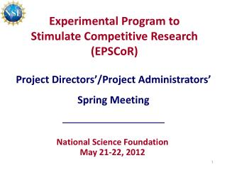 Experimental Program to Stimulate Competitive Research (EPSCoR)