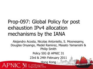 Prop-097:  Global Policy for post exhaustion IPv4 allocation mechanisms by the IANA
