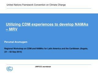 Utilizing CDM experiences to develop NAMAs – MRV