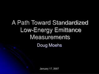 A Path Toward Standardized  Low-Energy Emittance Measurements