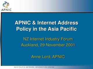 APNIC & Internet Address Policy in the Asia Pacific