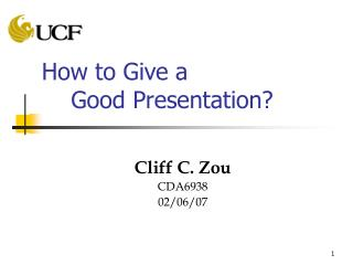 How to Give a      Good Presentation