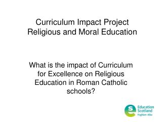 Curriculum Impact Project Religious and Moral Education