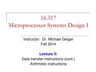 16.317 Microprocessor Systems Design I