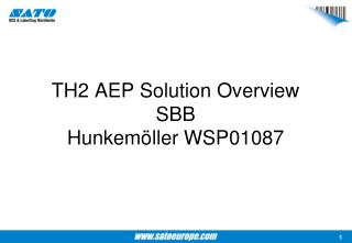 TH2 AEP Solution Overview SBB Hunkem�ller WSP01087