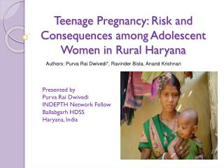 Teenage Pregnancy: Risk and Consequences among Adolescent Women in Rural Haryana