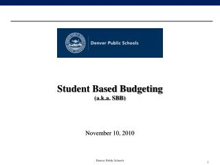 Student Based Budgeting (a.k.a. SBB)