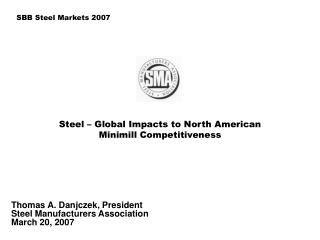 Steel – Global Impacts to North American  Minimill Competitiveness