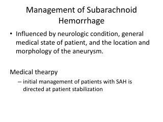 Management of Subarachnoid  Hemorrhage