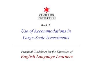 Book 3: Use of Accommodations in Large-Scale Assessments