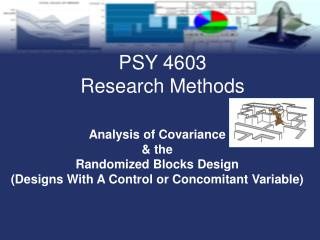 Analysis of Covariance  & the  Randomized Blocks Design