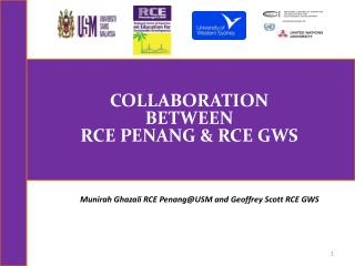 COLLABORATION  BETWEEN RCE PENANG & RCE GWS