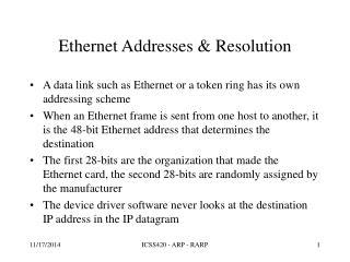Ethernet Addresses & Resolution