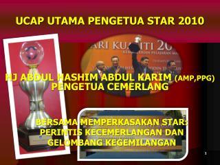 UCAP UTAMA PENGETUA STAR 2010
