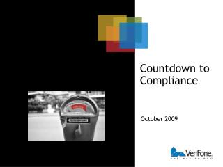 Countdown to Compliance