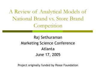 A Review of Analytical Models of National Brand vs. Store Brand Competition