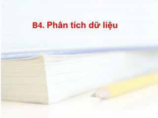 B4. Ph n t ch d liu