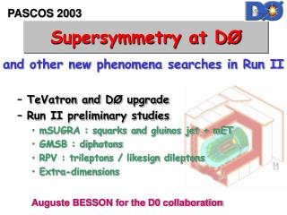 Supersymmetry at D Ø