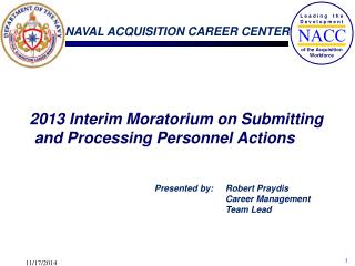 2013 Interim Moratorium on Submitting and Processing Personnel Actions