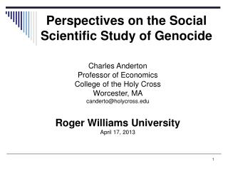 Perspectives on the Social Scientific Study of Genocide