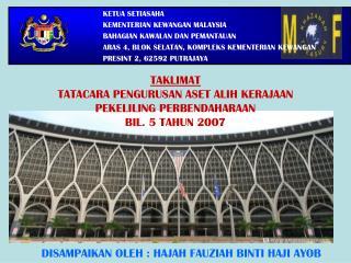 TAKLIMAT TATACARA PENGURUSAN ASET ALIH KERAJAAN PEKELILING PERBENDAHARAAN BIL. 5 TAHUN 2007