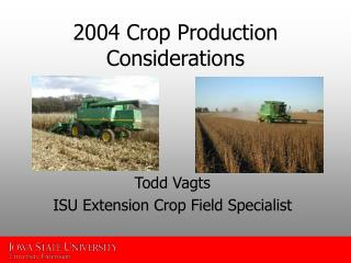2004 Crop Production Considerations