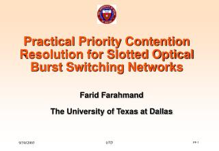 Practical Priority Contention Resolution for Slotted Optical Burst Switching Networks