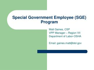 Special Government Employee (SGE) Program