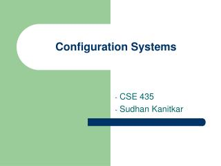 Configuration Systems