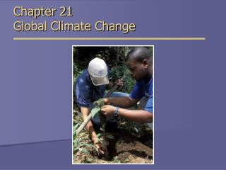 Chapter 21 Global Climate Change