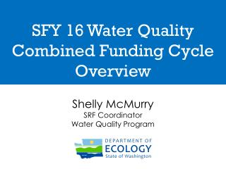SFY 16 Water Quality Combined Funding Cycle Overview